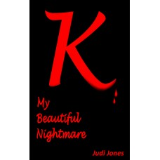 JONES (Judi) K My Beautiful Nightmare
