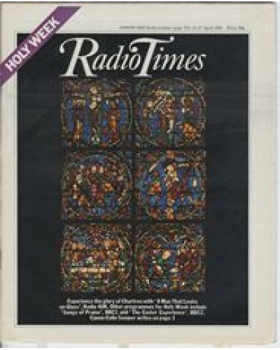 RT 2996 - 11-17 April 1981 HOLY WEEK / A MAN THAT LOOKS ON GLASS (Radio 4UK) with cover photo of a stained glass window.