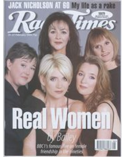 RT 3863 - 21-27 February 1998 (North West) REAL WOMEN (BBC1) Pauline Quirke, Frances Barber, Michelle Collins, Lesley Manville, Gwyneth Strong.