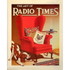 DRIVER (David) THE ART OF RADIO TIMES The first sixty years.
