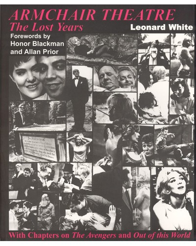 WHITE (Leonard) ARMCHAIR THEATRE The Lost Years