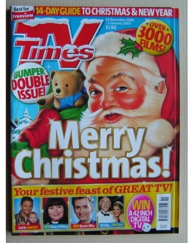 TVT 2006/Xmas - 23 December 2006 - 5 January (England) CHRISTMAS 2006 & NEW YEAR DOUBLE ISSUE - with cover illustration (by Mark Thomas) of Santa with a teddy  / Plus thumbnail illustrations of  CORRIE - VICAR OF DIBLEY - DOCTOR WHO - STRICTLY...