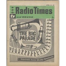 RT 2006 - April 19, 1962 (Apr 21-27) (London) EASTER The Big Parade (TV) With cover drawing (by Victor Reinganum) of trumpets and soldiers.