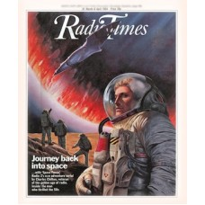 RT 3151 - 31 Mar-6 April 1984 SPACE FORCE with cover illustration (by Les Edwards) of men in space suits. Radio 2's new adventure serial by Charles Chilton, veteran of the golden age of radio.