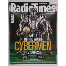RT 4292 - 8-14 July 2006 [2 of 2 collector's covers] (London/Anglia) DOCTOR WHO Battle for the World (BBC1) Cybermen v Daleks - with cover picture of CYBERMEN. // WORLD CUP FINAL