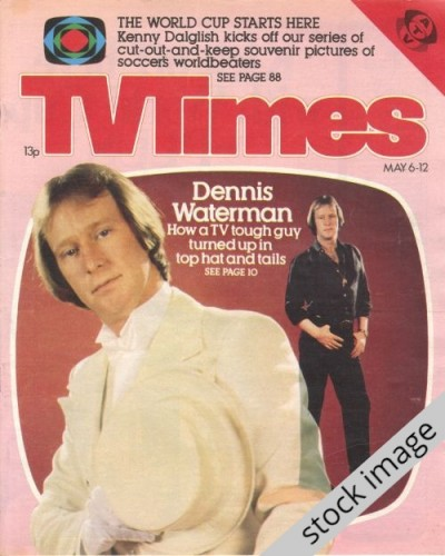 TVT 1978/19 - May 6-12, 1978 (London - Thames/LWT) SATURDAY SHOWTIME - with cover photo of Dennis Waterman.