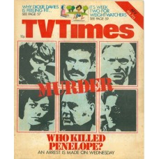 TVT 1976/07 - February 7-13, 1976 (London) LIFE AND DEATH OF PENELOPE - with cover photos of Prentis Hancock, Charles Keating, Alan MacNaughtan, Bernice Stegers, Michael Turner and Don Hawkins.