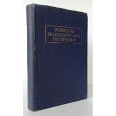 ECCLES (W.H.) WIRELESS TELEGRAPHY AND TELEPHONY A Handbook Of Formulae, Data And Information.