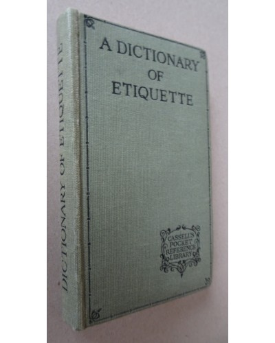 LUXMOORE (Marjory) Complier A DICTIONARY OF ETIQUETTE