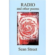 STREET (Seán) RADIO AND OTHER POEMS