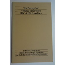 SIMS (Monica) et al. THE PORTRAYAL OF VIOLENCE ON TELEVISION - BBC & IBA Guidelines. A Revised Note of Guidance March 1979.